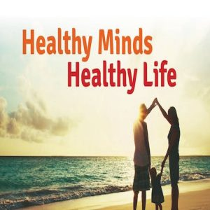 healthy minds healthy life